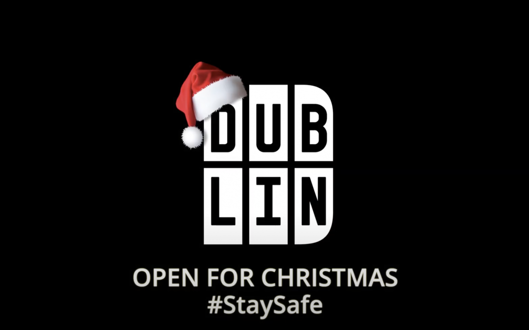 #openforchristmas with dublin.ie